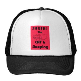 SHUSH! The Cat Is Sleeping Trucker Hat