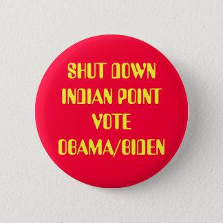 SHUT DOWN INDIAN POINT 2 INCH ROUND BUTTON