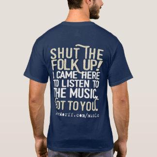 Shut the Folk Up! shirt