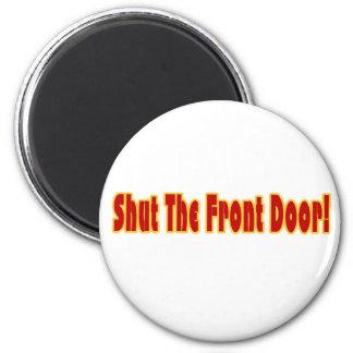 Door magnets for 1 2 shut the door