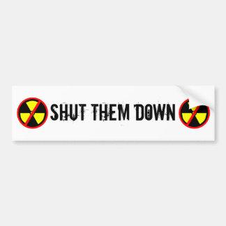 Shut Them Down Custom Anti-Nuclear Slogan Bumper Sticker