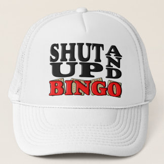 """""""SHUT UP AND BINGO"""" TRUCKER HAT"""