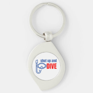 Shut up and dive keychain