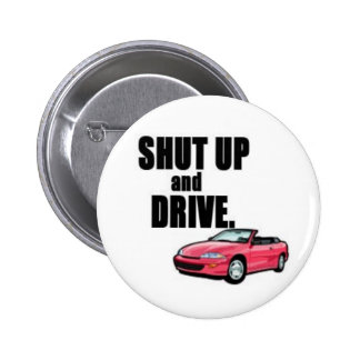 shut up and drive 2 inch round button