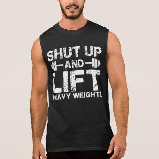 Shut Up and Lift Heavy Weights Sleeveless Shirt