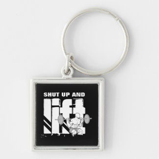 Shut up and Lift Silver-Colored Square Keychain