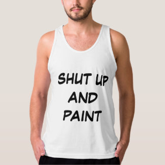 """Shut Up and Paint"" Brotank Tank Top"