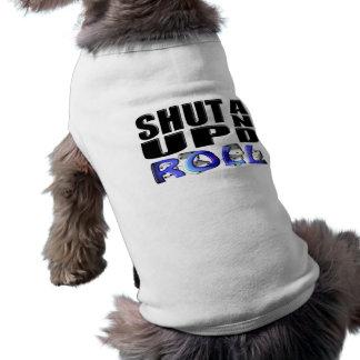 SHUT UP AND ROLL (Dice) Doggie Tee Shirt
