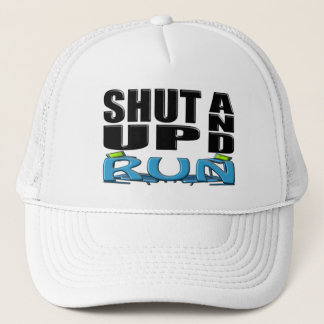 SHUT UP AND RUN (Treadmill) Trucker Hat