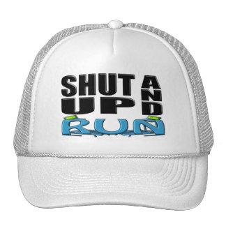 SHUT UP AND RUN (Treadmill) Trucker Hat