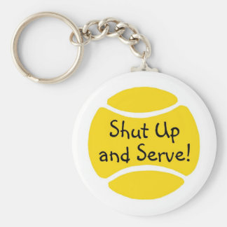 Shut Up And Serve Keychain