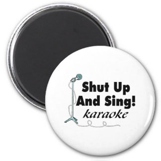Shut Up And Sing Magnet