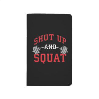 Shut Up And Squat - Leg Day Workout Motivational Journal