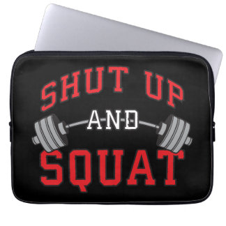 Shut Up And Squat - Leg Day Workout Motivational Laptop Sleeve