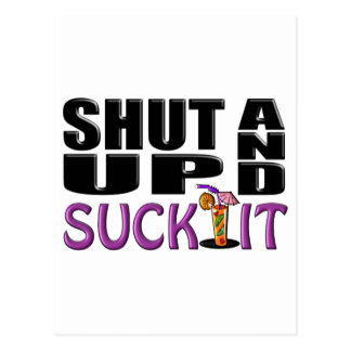 SHUT UP AND SUCK IT (Drink) Postcard