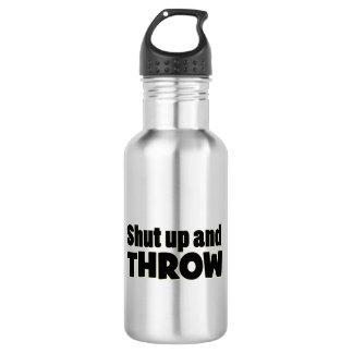 Shut Up and Throw Shot Put Discus Javelin Bottle