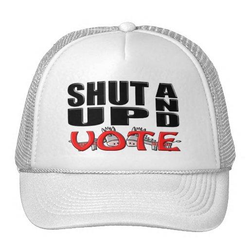 SHUT UP AND VOTE (Democrat) Hats