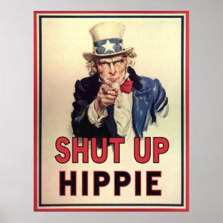 Shut Up Hippie Poster