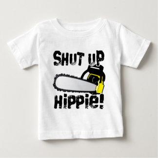 Shut Up Hippie! Tee Shirt