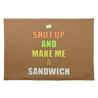 Shut up & make me a sandwich place mats