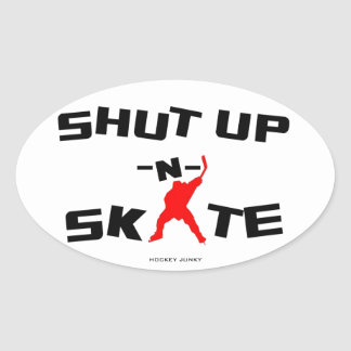 SHUT UP -N- SKATE OVAL STICKER