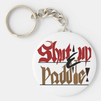Shut up & paddle keychain