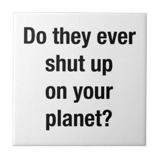 SHUT UP! TILE