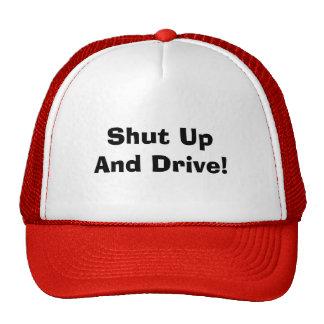 Shut UpAnd Drive! Hat