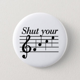 Shut your f-a-c-e T-shirts and Gifts. 2 Inch Round Button