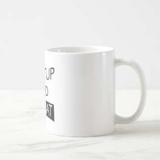 SHUTUP AND SQUAT COFFEE MUG