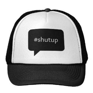 #shutup text trucker hat