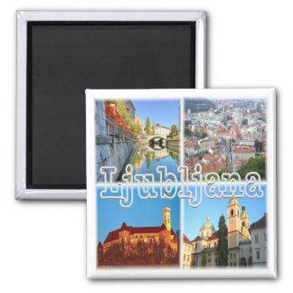 SI * Slovenia - Ljubljana Square Magnet