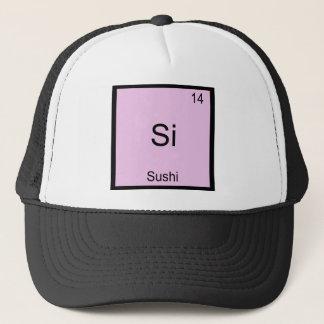 Si - Sushi Funny Chemistry Element Symbol T-Shirt Trucker Hat