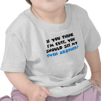 Si vous pensez que je suis mignon devrais voir mo t-shirts