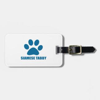 SIAMESE TABBY CAT DESIGNS LUGGAGE TAG