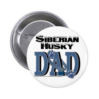 Siberian Husky DAD 2 Inch Round Button