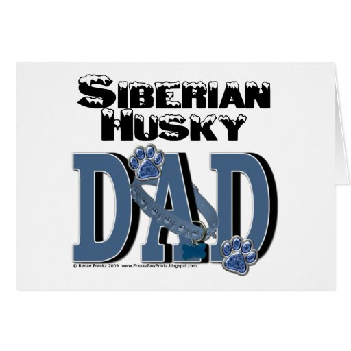 Siberian Husky DAD Greeting Cards