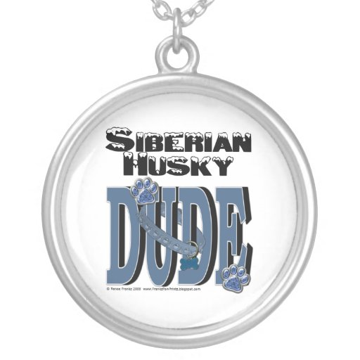 Siberian Husky DUDE Custom Jewelry