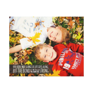 Sibling Bond Quote Wrapped Canvas with Your Photo
