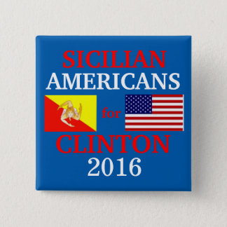 Sicilian Americans for Hillary Clinton 2 Inch Square Button
