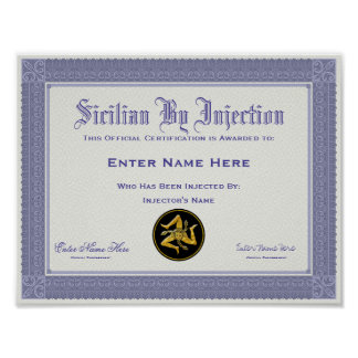Sicilian By Injection Certification Funny Poster