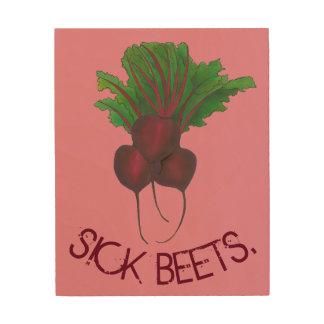 Sick Beets (Beats) Red Beetroot Garden Vegetable Wood Print