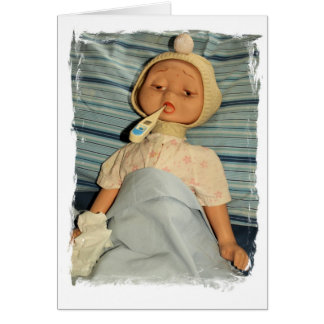 Sick Doll With Thermometer - Get Well Card