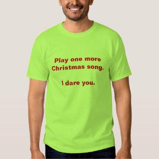 Sick of Christmas Music T-Shirt