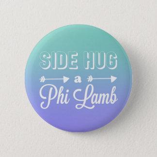 Side Hug a Phi Lamb Button