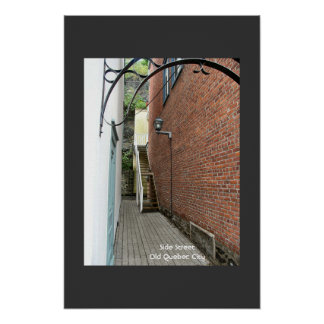 Side Street and Stairs - Old Quebec Poster