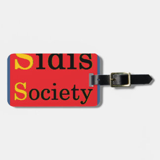 Sidis Society store Luggage Tag