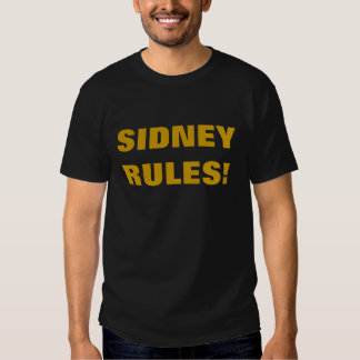 SIDNEY RULES! T SHIRT