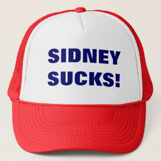 SIDNEY SUCKS! TRUCKER HAT