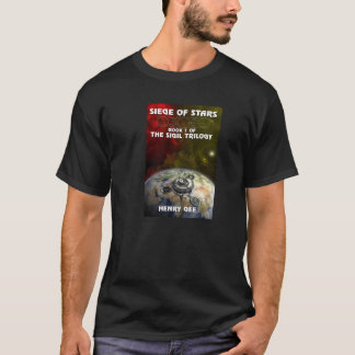 Siege of Stars - Book One of the Sigil T-Shirt
